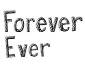Forever Ever 8x10 Typography Print