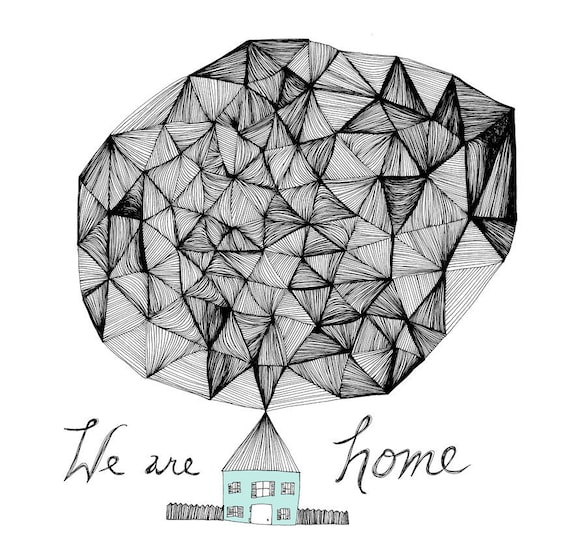 We are Home 8x10 Fine Art Archival Print of Original Pen and Ink Drawing