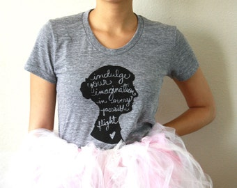 "Pride and Prejudice Shirt, Jane Austen Silhouette ""Indulge your imagination..."" Women's Fitted Tee in Grey. MADE TO ORDER"