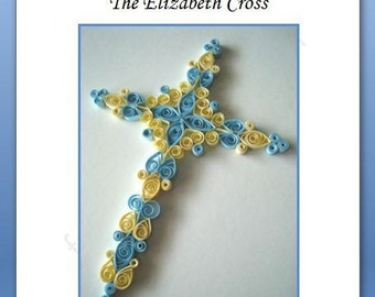 The Elizabeth Cross - Detailed Quilling Tutorial in PDF