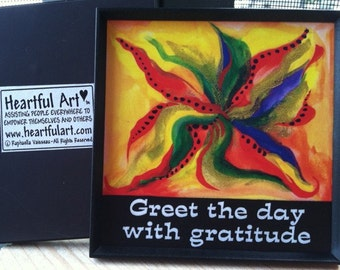 Greet The Day GRATITUDE 3x3 MAGNET Inspirational Quote Motivational Print Spiritual Meditation Kitchen Heartful Art by Raphaella Vaisseau