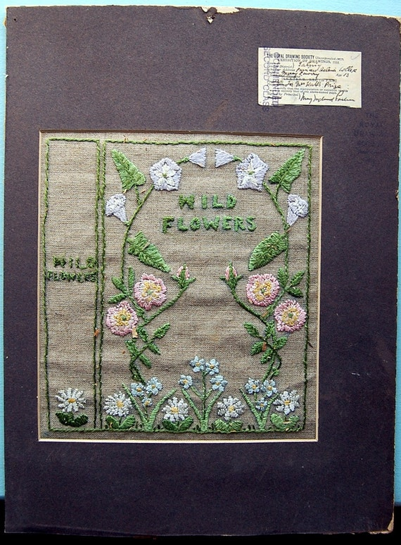 1915 Antique Set of Two. Linen Embroidery and Drawing of Wild Flowers by a 13-Year-Old Pupil in London. Exhibited by Royal Drawing Society