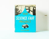 1960s Vintage Science Project Book / Vintage Textbook / Retro Science Book / Collectible Book / Mid Century Science Book