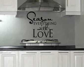 Vinyl Decal, Season Everything With Love