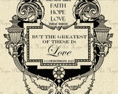Faith Hope and Love 1 Corinthians 13:13 Digital Collage Sheet Image Transfer Burlap Feed Sacks Pillows Towels Printable - U Print sh157
