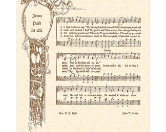JESUS PAID IT All --- 8 x 10 Antique Hymn Art Print