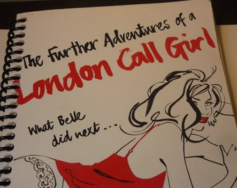 Recycled Journal - London Call Girl - Upcycled Sketchbook - Handmade Journal or Sketchbook - One of a Kind