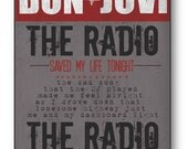 The Radio Saved My Life Tonight / Bon Jovi / Lyric / DIGITAL Typography Poster / Printable