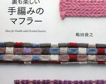Double-sided Knitted Scarf Pattern, Toshiyuki Shimada, Japanese Hand Knitting Pattern Book for Hand knit Scarf, Easy Knitting Tutorial, B641