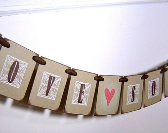 Wedding banner, love so sweet garland, vintage inspired wedding decor, dessert table decor, cupcake sign in brown white and red