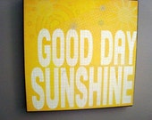 Good Day Sunshine - 12x12 Gallery Wrapped Canvas - Word Art Print - Yellow Gold White Beatles Lyrics