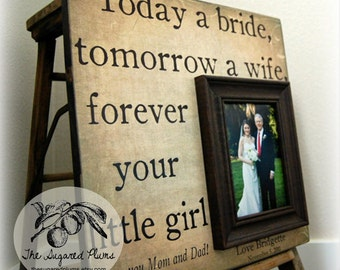 Father of the Bride Parents Thank You Gift Personalized Picture Frame 16x16 TODAY A BRIDE Dad Daddy Men Mother Parents The Sugared Plums