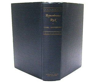 Remembrance Rock - Carl Sandburg - copyright 1948 - First Edition
