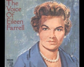 Eileen Farrell - The Voice of Eileen Farrell Opera Arias and Songs Vintage Vinyl Record Album MGM Classical LP