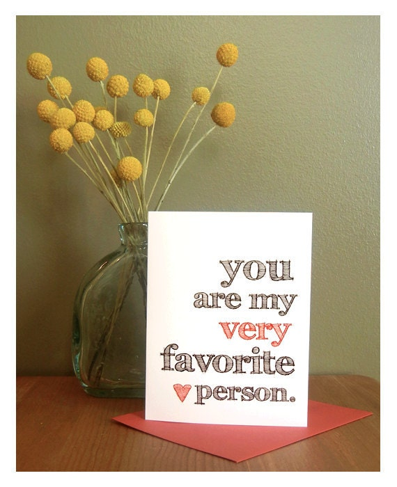 You Are My Very Favorite Person - Greeting Card and Red Envelope