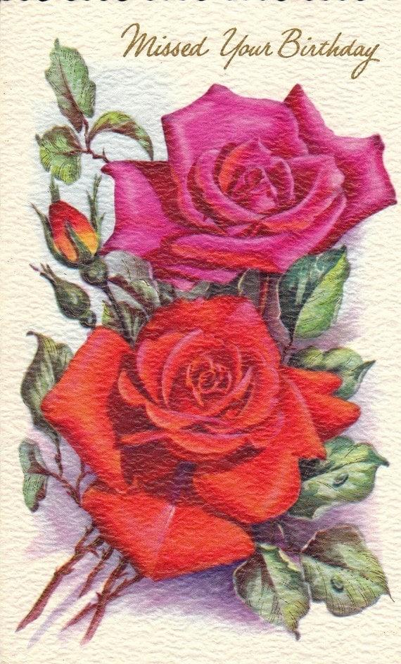 Missed Your Birthday- Belated- Beautiful Roses- Floral Greeting- 1940s Vintage Card- Unused