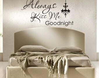 Vinyl Decal Always Kiss Me Goodnight with Chandelier-Vinyl Wall Decals