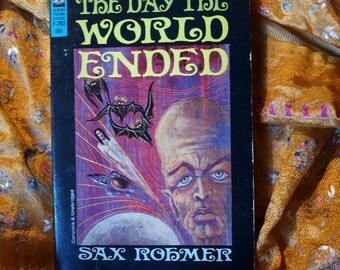 Sax Rohmer The Day The World Ended, Ace F-283 Paperback 1st Printing 1930 Sci Fi