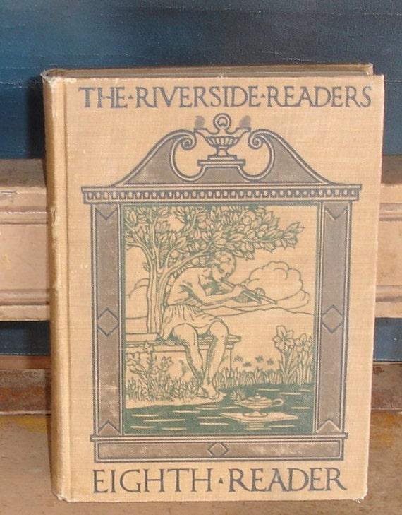 antique textbook,The Riverside Readers, eighth grade, 1913 from Diz Has Neat Stuff