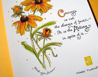 Courage Art Print - Motivational Art - Floral Print - Mark Twain Quote - Black-eyed Susans - 5x7 Print