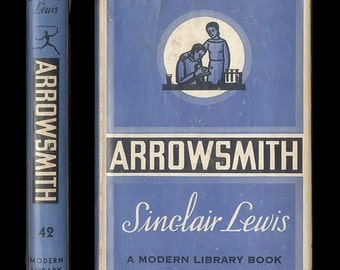 Sinclair Lewis Arrowsmith 1952 Modern Library Book No. 42  A Doctor's Story Classic Novel