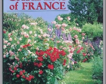 FIRST EDITION: The Secret Gardens of France 1992 (Hardcover)