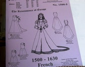 Renaissance French Gown Sewing Pattern: Multi Size Historical Pattern for 1500 - 1630, by the Mantua-Maker. 1500-5