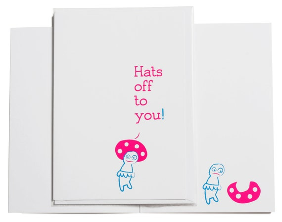Hats off to you, folded neon greeting card.