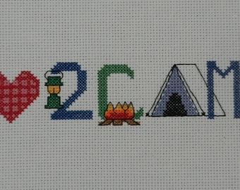 """KIT - """"I Love 2 Camp"""" Counted Cross Stitch - 9x2 - perfect for a bookmark."""