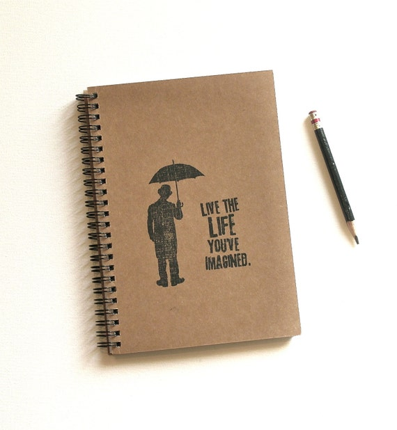 inspirational notebook umbrella Live the Life You've Imagined Hand Stamped Spiral Journal