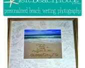 Wedding Signature Frame  Guest Book -  Personalized Beach Writing Photograph