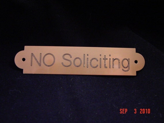 No Soliciting Sign, Engraved Brass  name plate tag Customized for you