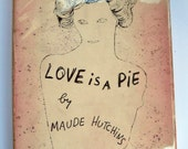 Andy Warhol - illustrated art cover - Love is a Pie by Maude Hutchins