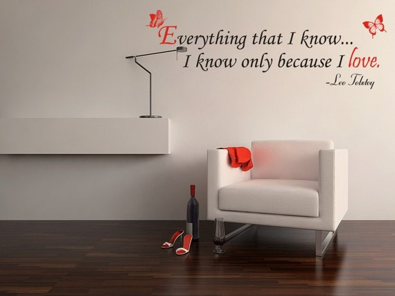 Leo Tolstoy Decal Quote Everything that I Know