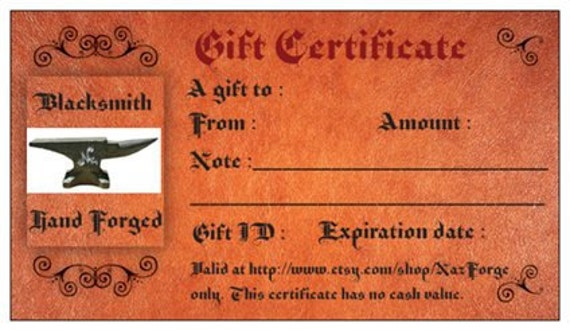 GIFT CERTIFICATE From Blacksmith Shop Naz Forge Hand Made Items - The Perfect Last Minute Gift - Different Amounts Available at Checkout