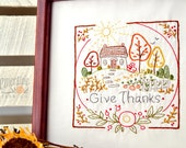 Give Thanks - Autumn - 100% Cotton Embroidery Pattern - Thanksgiving
