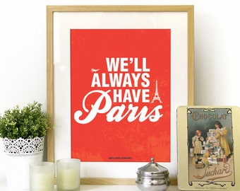 Casablanca Movie Quote Poster in Red We'll Always have PARIS poster art Print Etsy - movie classic quote Poster Casablanca movie poster art