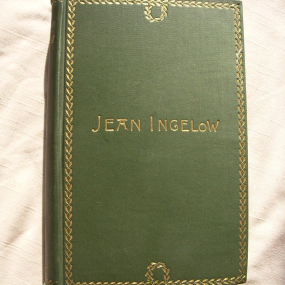 1887 The Poetical works of Jean Ingelow Book