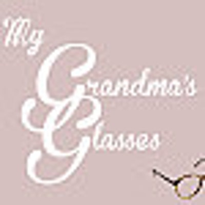 MyGrandmasGlasses