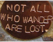 Not All Who Wander Are Lost  by Jean Skipper - Photo Post Card and Art Print with Envelope