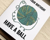 It's your Birthday-Have a Ball