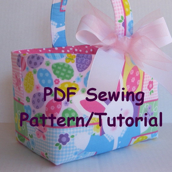 Fabric Easter Basket Pdf Sewing Pattern Tutorial Three