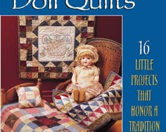 American Doll Quilts, out-of print, signed quilting book by Kathleen Tracy