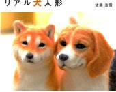 NEEDLE FELT Realistic DOGS - Japanese Craft Book