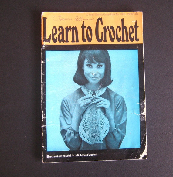Vintage Learn to Crochet booklet Coats Sewing book 1065 - patterns instructions 1960s