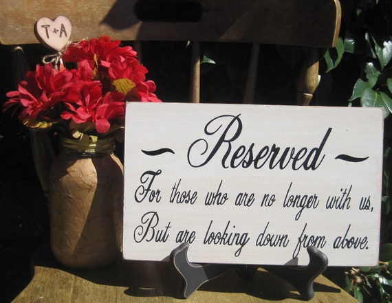 Rustic Wedding Sign Memorial Reserved For Those Who Are No