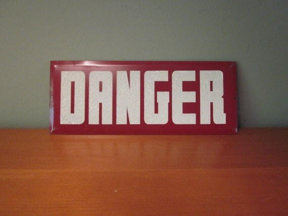 Vintage Metal Danger Sign Reflective Letters