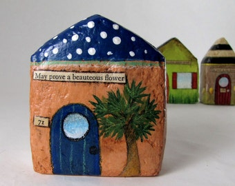 Paper Mache Art Sculpture Chubby Little House Number 71 - May prove a beauteous flower
