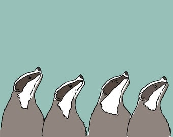 badger art print: word is spreading