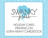 Holiday Card Printing . 2 sided . round corners optional .  ultra heavy cardstock . red or white envelopes